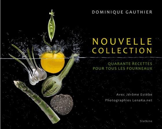 Nouvelle collection - Livre de D. Gauthier 40 recettes pour tous les fourneaux